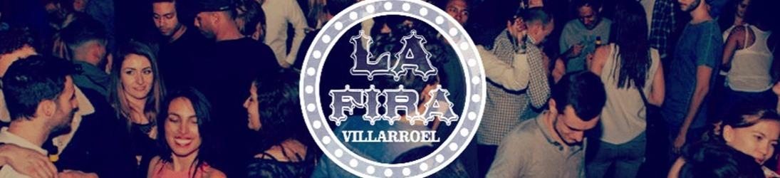 LA FIRA VILLARROEL LA FIRA VILLARROEL Villarroel, 216