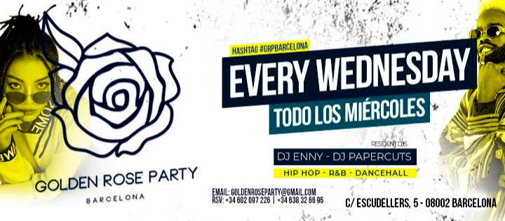 EVERY WEDNESDAY  - HIP HOP - Club Golden Rose Party