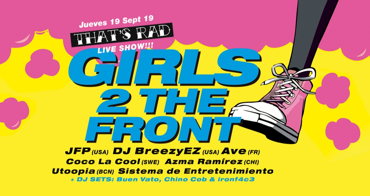 THAT'S RAD: GIRLS TO THE FRONT 2 - Club Sidecar