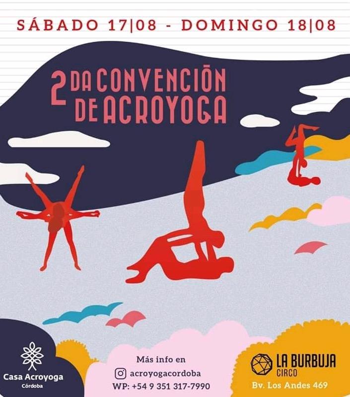 2DA CONVENCION DE ACROYOGA @ LA BURBUJA CIRCO - Club Bpremium.com.ar