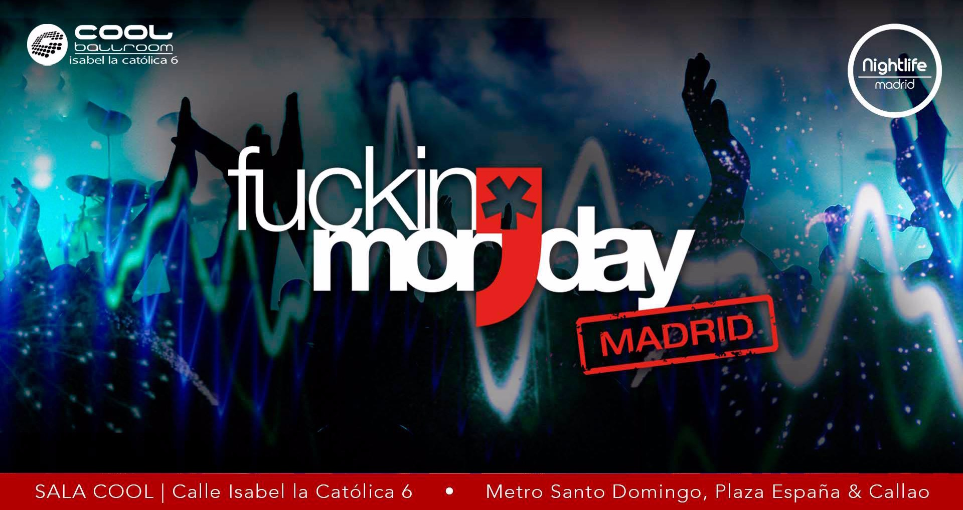 Fucking Monday - Club Fucking Monday
