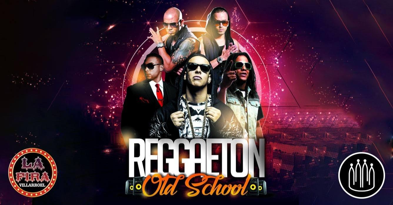 Old School Reggaeton - La Fira Villarroel - Club LA FIRA VILLARROEL