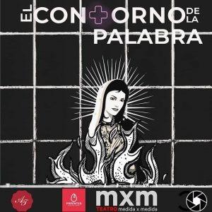 EL CONTORNO DE LA PALABRA @ MEDIDA X MEDIDA  - Club TEATRO MEDIDA X MEDIDA