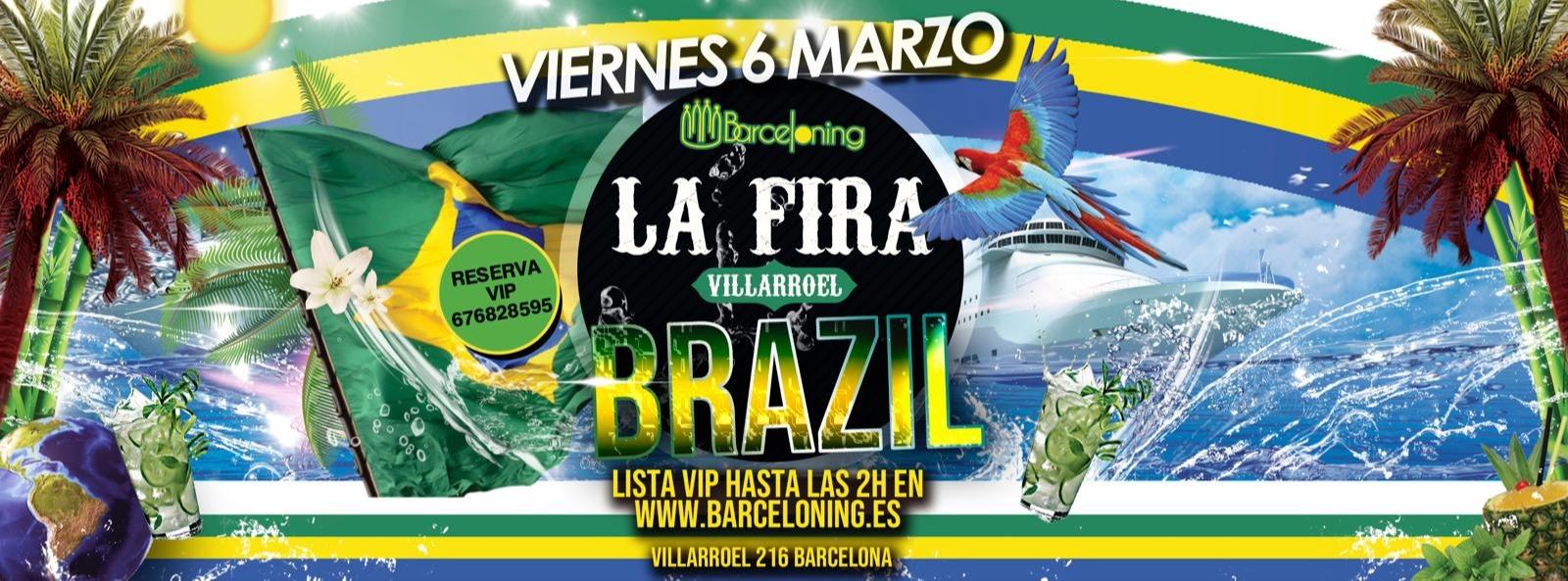 FIESTA BRASILERA - LA FIRA VILLARROEL - Club LA FIRA VILLARROEL