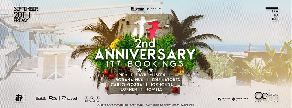 Rhythm Present: 2nd Anniversary IT7 Bookings - Club Go Beach Club Barcelona
