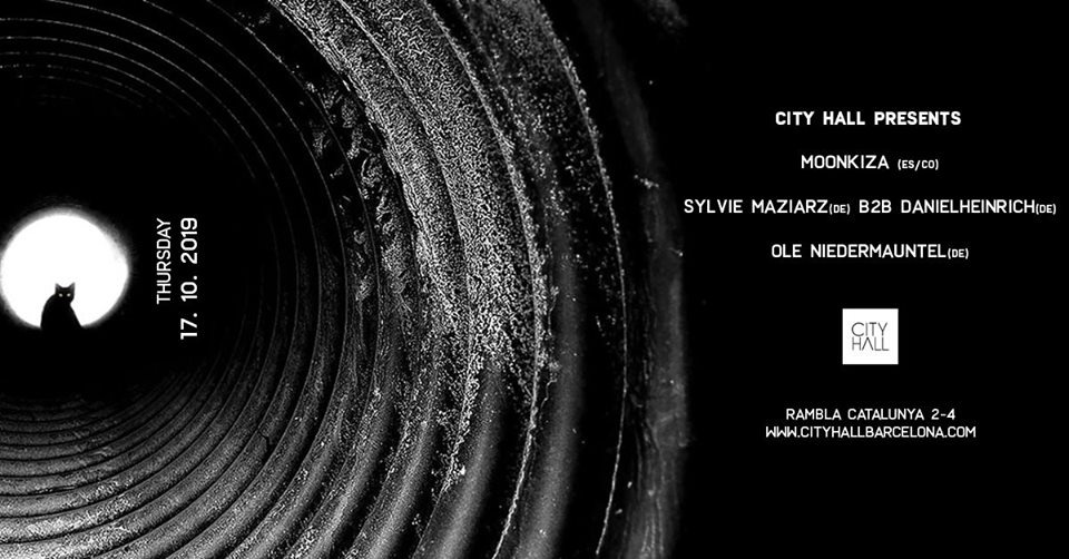 City Hall pres Berlin Connection w/ Moonkiza, Sylvie M. & more - Club Cityhall