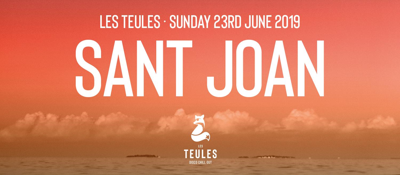 SANT JOAN 2019 @ LES TEULES LES TEULES