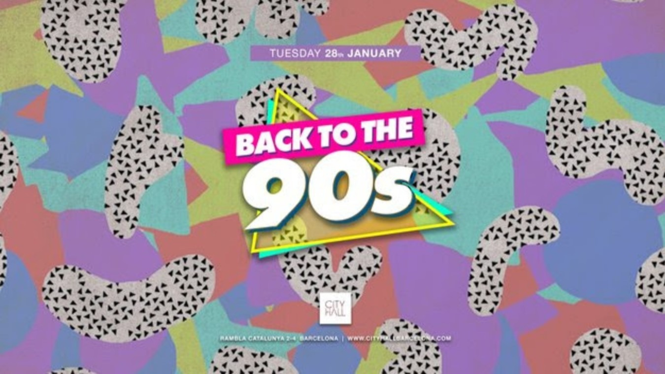 BACK TO THE 90´ - Club Cityhall