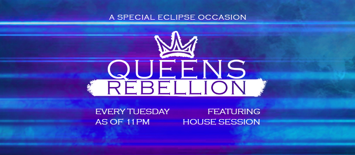 Queens Rebellion - Club Eclipse
