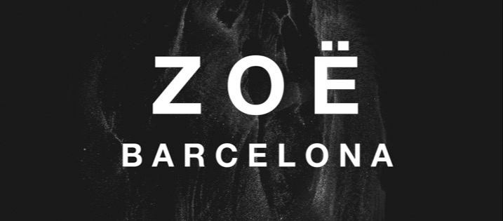 ZOË BARCELONA OPENING PARTY - Club Carpe Diem Barcelona
