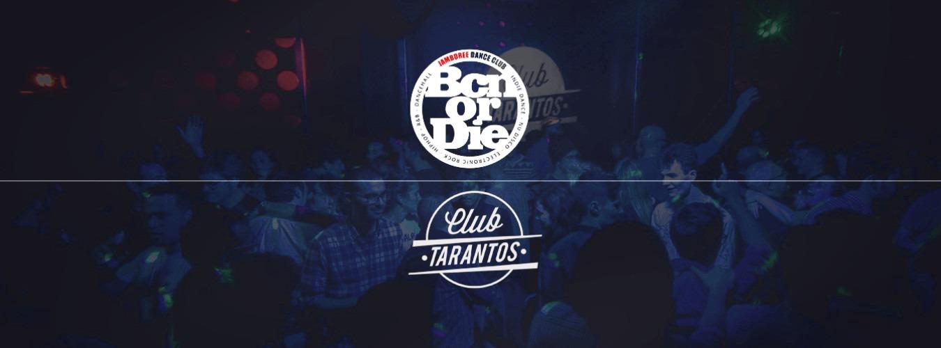 Bcn or Die - Club Tarantos Club