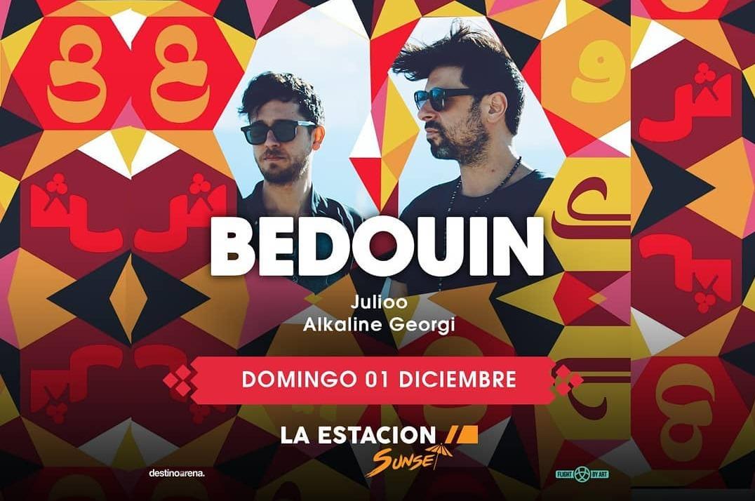 BEDOUIN @ LA ESTACION SUNSET - Club LA ESTACION SUNSET