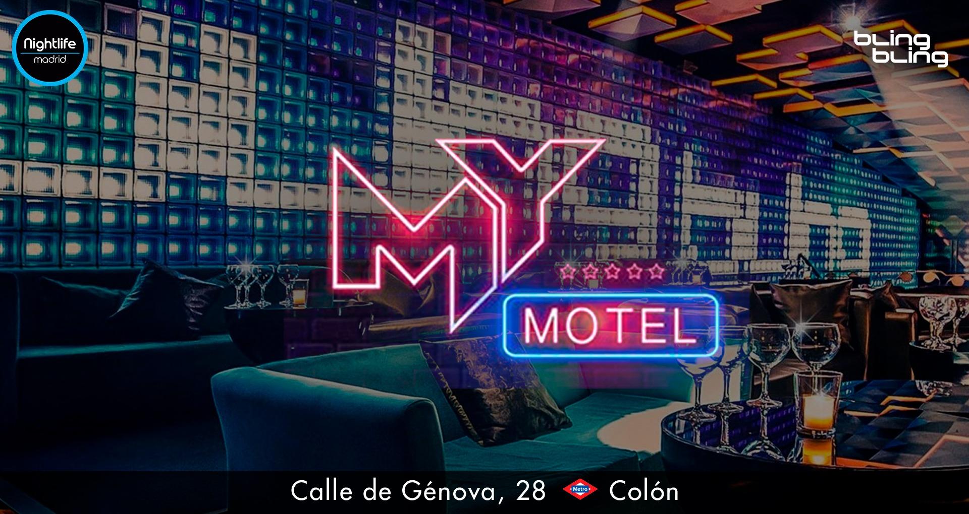 MY Motel at Bling Bling - Club Bling Bling Madrid