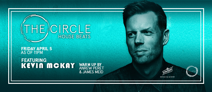 THE CIRCLE | HOUSE BEATS FEAT. KEVIN MCKAY ECLIPSE