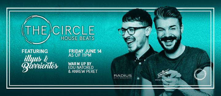 THE CIRCLE | HOUSE BEATS FEAT. ILLYUS & BARRIENTOS ECLIPSE