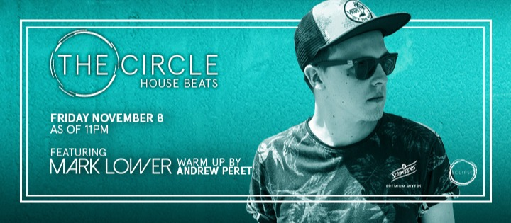 THE CIRCLE | HOUSE BEATS FEAT. MARK LOWER  ECLIPSE