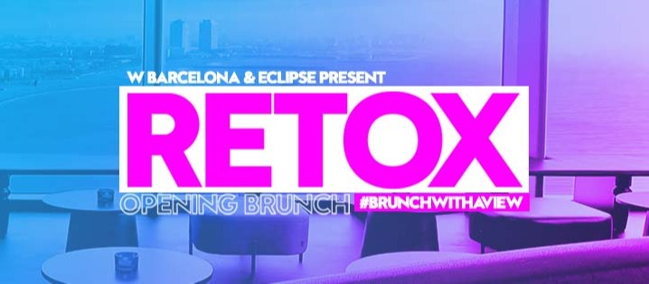 RETOX | #BRUNCHWITHAVIEW OPENING ECLIPSE