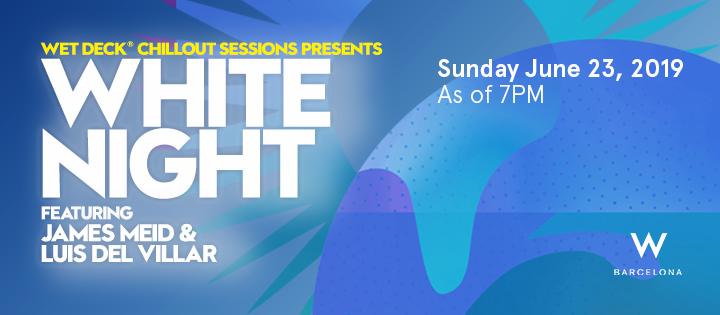 WHITE NIGHT | WET DECK® W BARCELONA