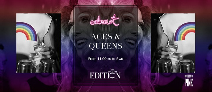 ACES & QUEENS PARTY  - Club The Barcelona EDITION
