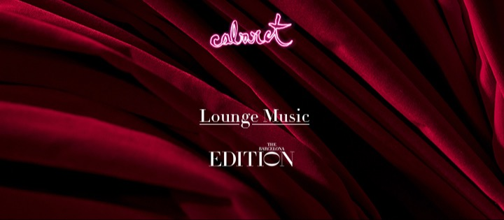 LOUNGE MUSIC THE BARCELONA EDITION