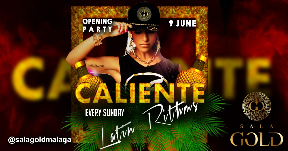 CALIENTE - EVERY SUNDAY SALA GOLD