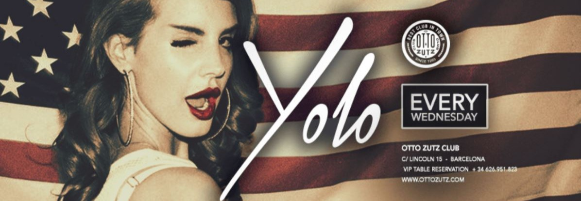 YOLO EVERY WEDNESDAY - Club Otto Zutz