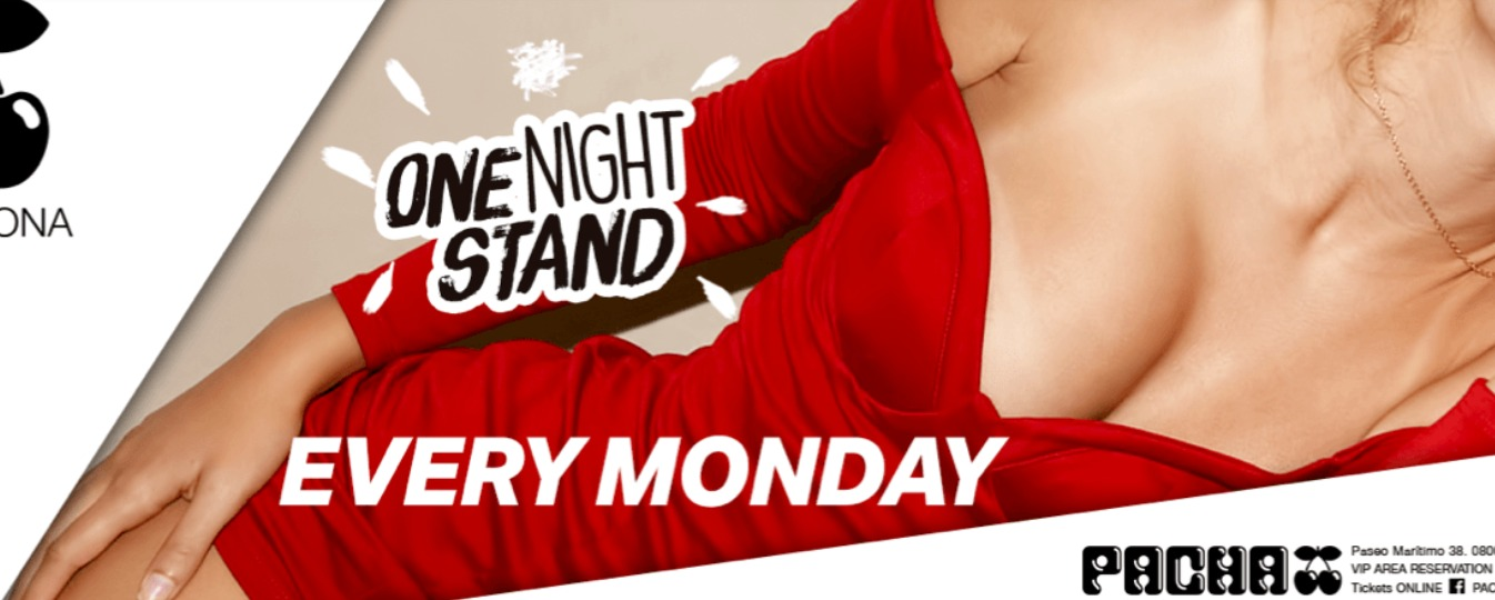 One Night Stand - Club Pacha Barcelona