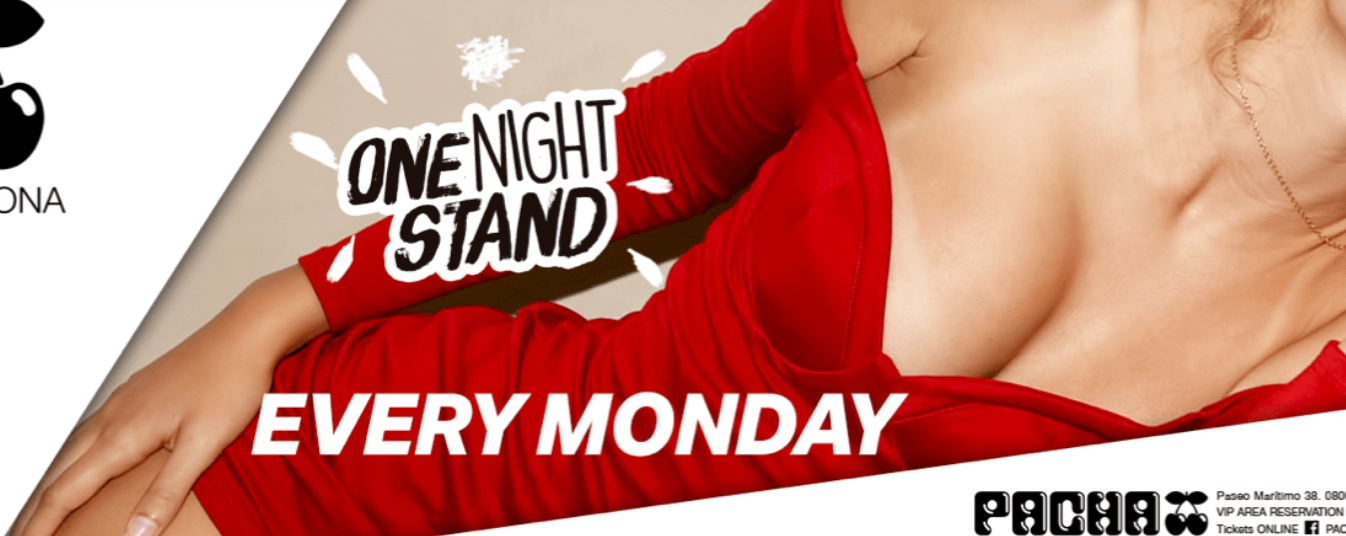 One Night Stand - Club Pacha Barcelona