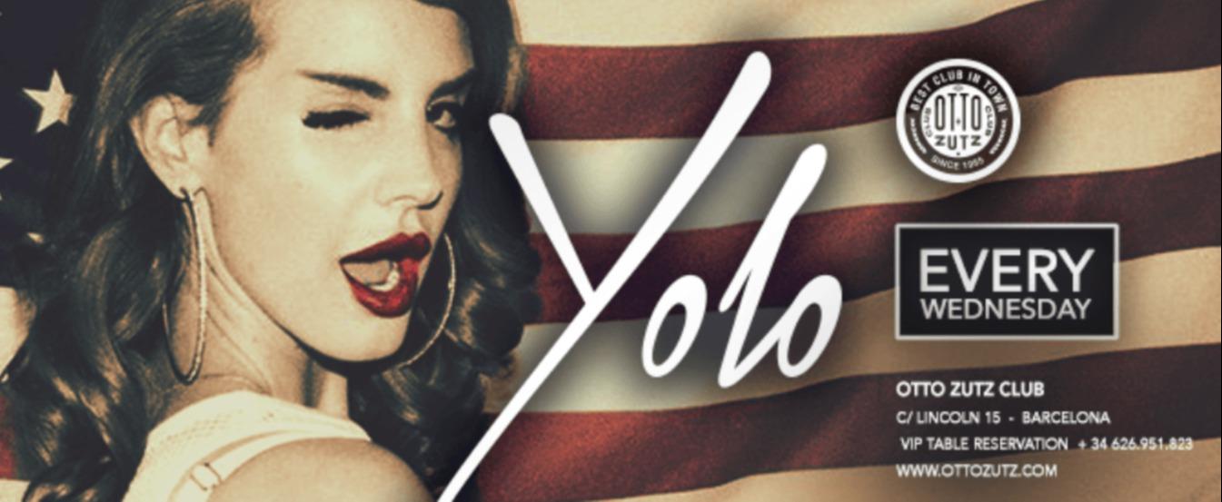 YOLO - Club Otto Zutz