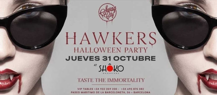 Hawkers x Swag City - HALLOWEEN - Club Shoko Barcelona