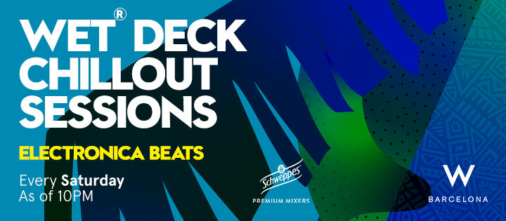 WET® Deck Chillout Sessions – Electronica Beats - Club W Barcelona