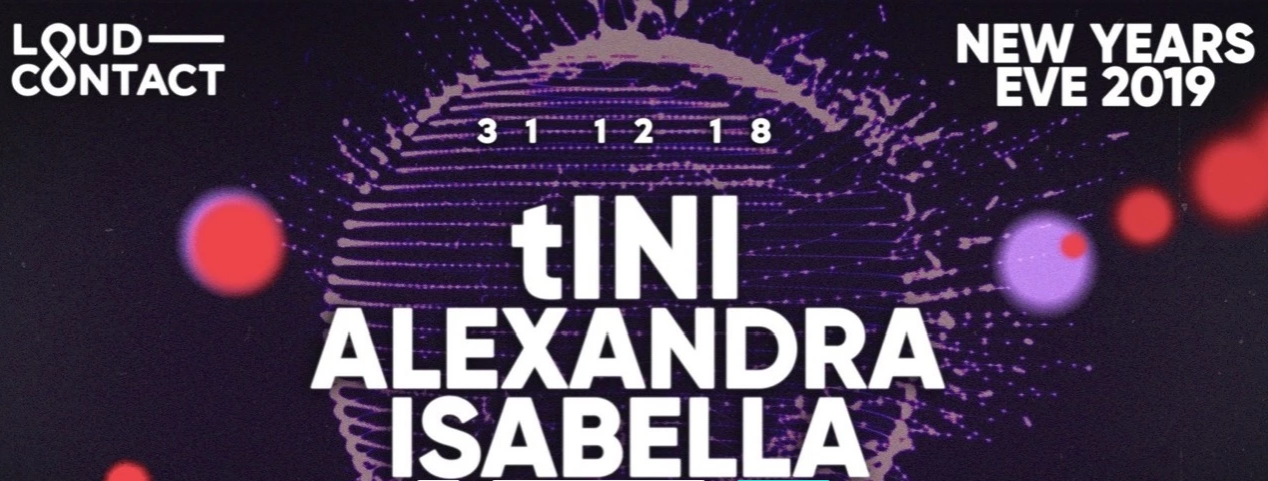 NYE LOUD-CONTACT 2019 WITH TINI, ALEXANDRA, ISABELLA CITYHALL