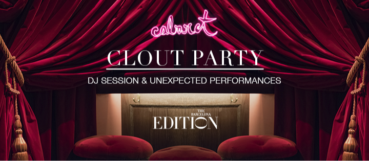 CLOUT PARTY THE BARCELONA EDITION