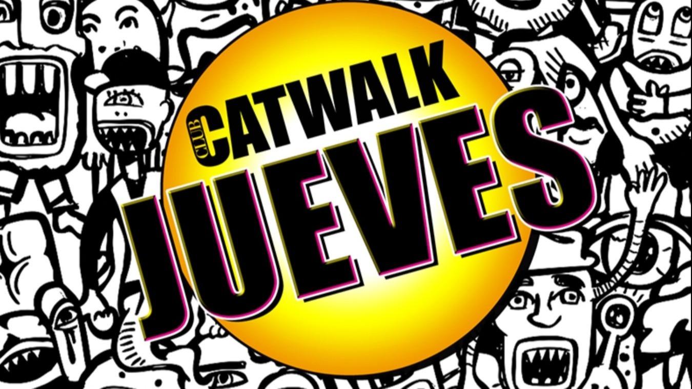 Club Catwalk | Jueves - Club Catwalk