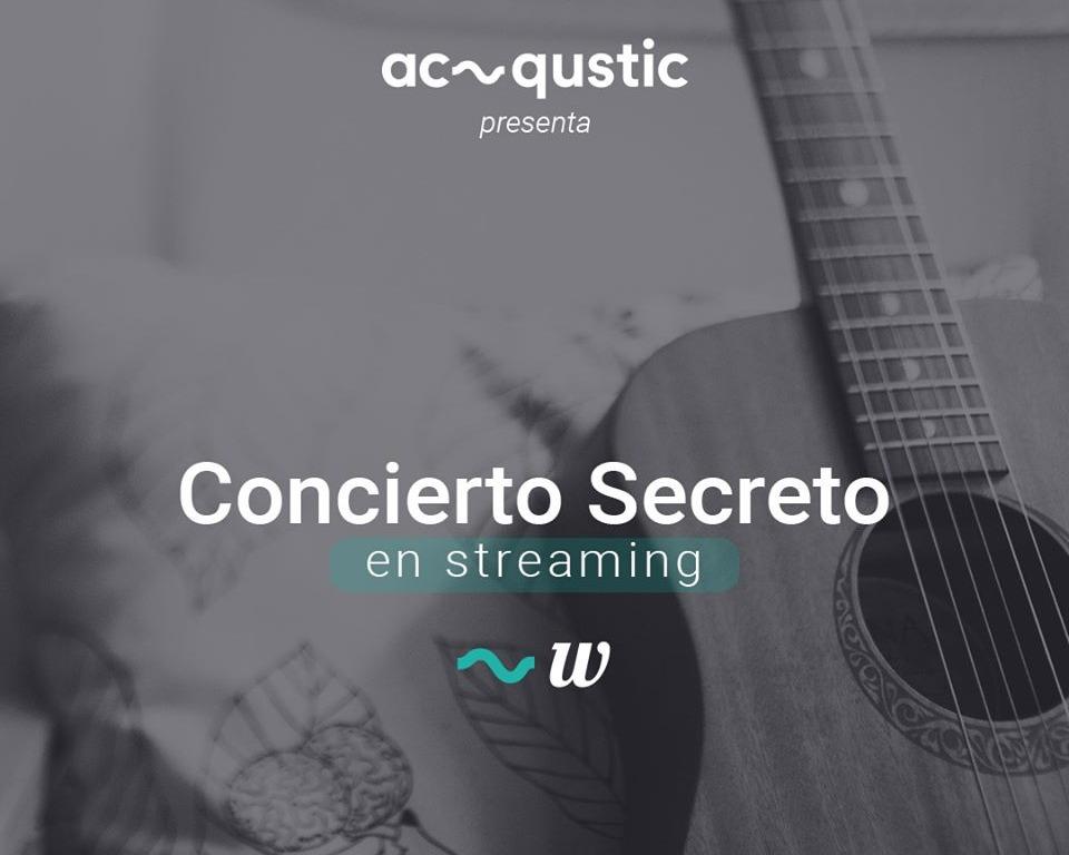 Secret Concert - Streaming - Club Acqustic Platform, S.L.