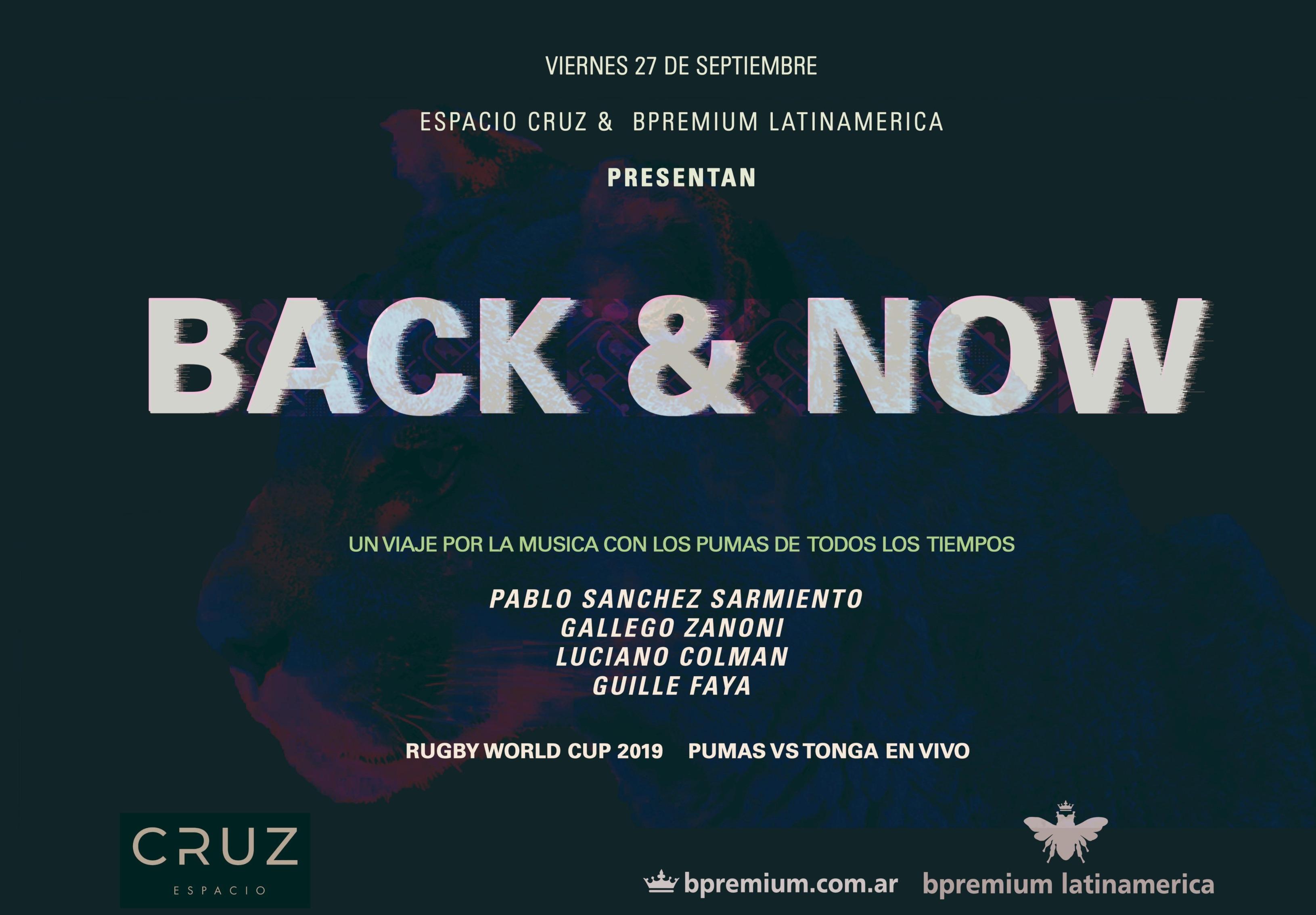 BACK @ NOW @ ESPACIO CRUZ By Bpremium Latinamerica - Club CRUZ ESPACIO