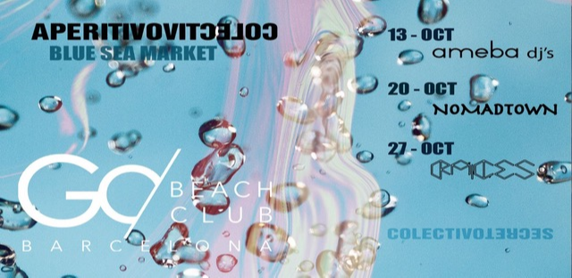 BLUE SEA MARKET #APERITIVOCOLECTIVO - Club Go Beach Club Barcelona