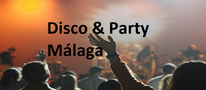 THE BEST DISCOS IN MALAGA DISCOS AND PARTYS MáLAGA