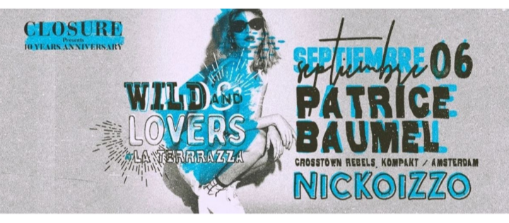 Wild And Lovers by Nickoizzo w/ Patrice Bäumel - Club La Terrrazza