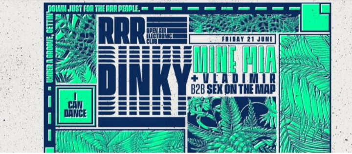 RRR FRIDAY NIGHT W/ DINKY LA TERRRAZZA