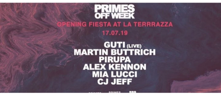 Primes Opening Fiesta | Day Time Off Week July 2019 - Club La Terrrazza
