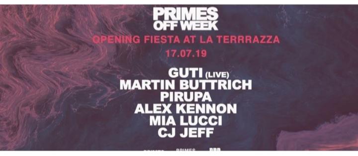 Primes Opening Fiesta | Day Time Off Week July 2019 - Club La Terrrazza