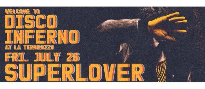 Disco Inferno w./ Superlover - Club La Terrrazza