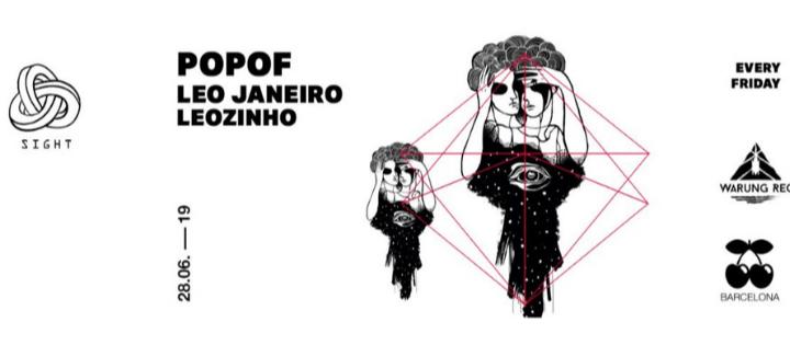 Sight pres. Warung Recordings w/ POPOF, Leo Janeiro & Leozinho - Club Pacha Barcelona