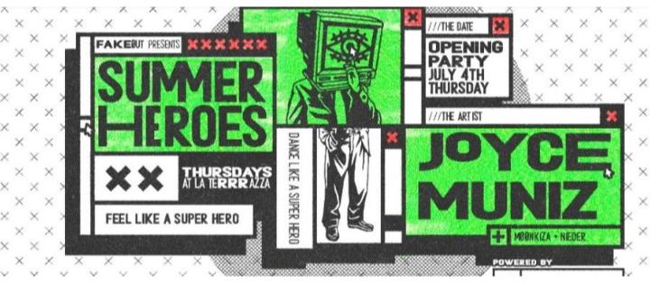 Summer Heroes OA Opening Party w/ Joyce Munizn - Club La Terrrazza