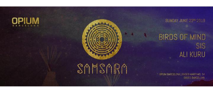 DOMINGO: SAMSARA  - Club Opium Barcelona