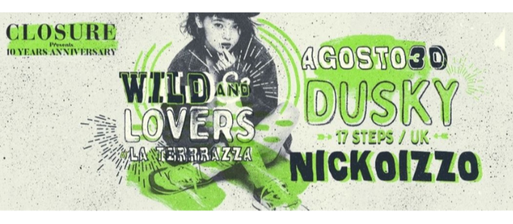 Wild And Lovers by Nickoizzo w/ Dusky - Club La Terrrazza
