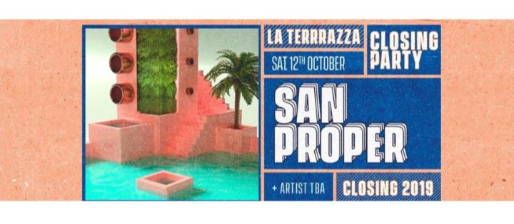 RRR Closing Party 2019 w/ San Proper - Club La Terrrazza