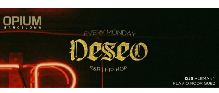 Deseo | RnB · Urban - Club Opium Barcelona