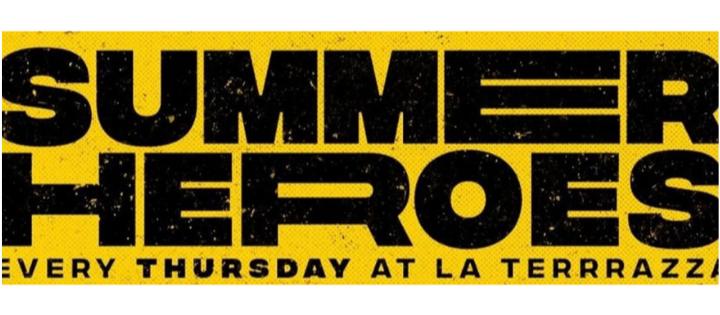 Summer Heroes Open Air w/ Ylia + Banana Club Soundsystem - Club La Terrrazza